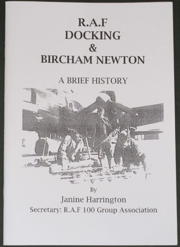 R.A.F Docking & Bircham Newton, A Brief History, by Janine Harrington